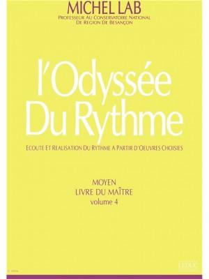Michel Lab: Odyssee Du Rythme Volume 4 Moyen Livre Du Maitre