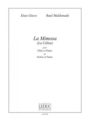 Enzo Gieco: Raul La Mimosa La Caline