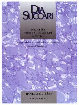 Dia Succari: 30 Dictees Pour La Formation Auditive