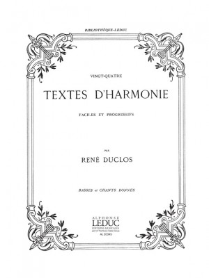 Duclos: 24 Textes D'harmonie Faciles Et Progressifs Basses