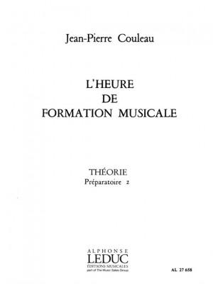 Jean-Pierre Couleau: L'heure de formation musicale - Prép. 2 Théorie