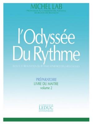Michel Lab: Odyssee Du Rythme v 2 Preparatoire Livre Du Maitre