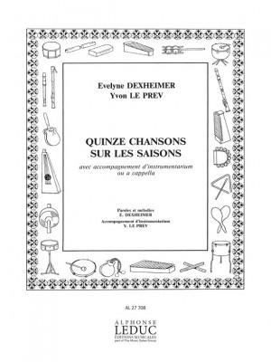 Yvon Le Prev: 15 Chansons Sur Les Saisons Voice & Instruments
