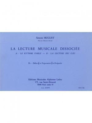 Simone Huguet: Lecture Musicale Dissociee B-Lect Cles B1