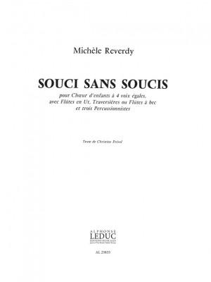Michèle Reverdy: Soucis Sans Soucis