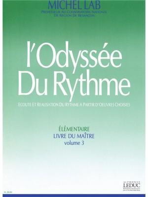 Michel Lab: Odyssee Du Rythme v. 3 Elementaire Livre Du Maitre