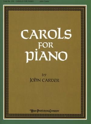 John Carter: Carols for Piano