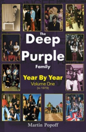 The Deep Purple Family: Year by Year (- 1979): Vol 1