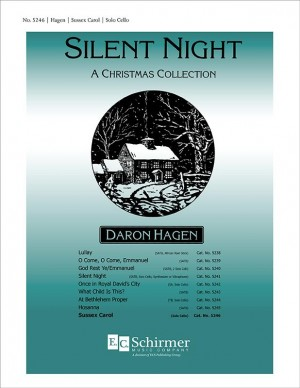 Daron Hagen: Silent Night-A Christmas Collection: Sussex Carol