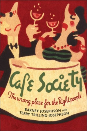 Cafe Society: The wrong place for the Right people