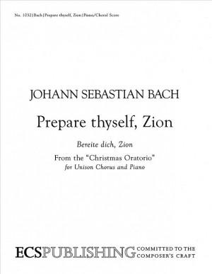 Johann Sebastian Bach: Christmas Oratorio: Prepare thyself Zion