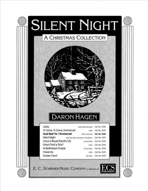 Daron Hagen: Silent Night-A Christmas Collection