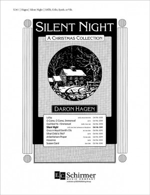 Daron Hagen: Silent Night-A Christmas Collection: Silent Night