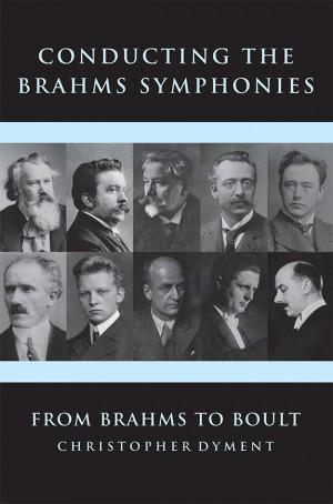 Conducting the Brahms Symphonies