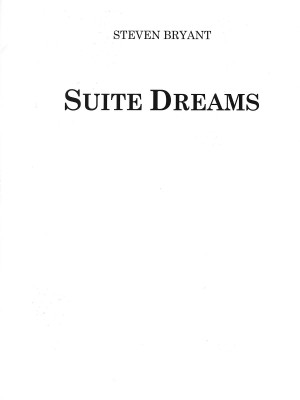 Steven Bryant: Suite Dreams