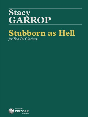 Garrop, S: Stubborn as Hell