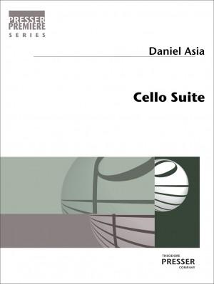 Daniel Asia: Cello Suite