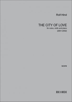 Rolf Hind: The city of love