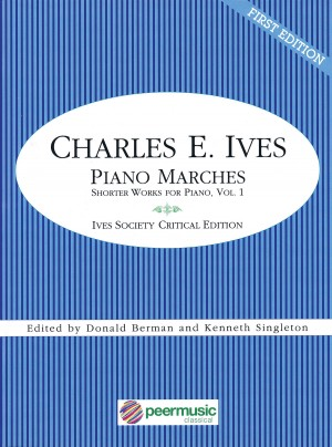 Charles E. Ives: Piano Marches