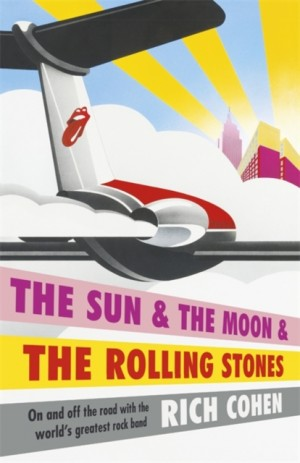 Sun & the Moon & the Rolling Stones, The