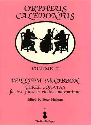 William McGibbon: Orpheus Caledonius Volume II