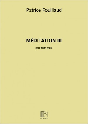 Patrice Fouillaud: Méditation III