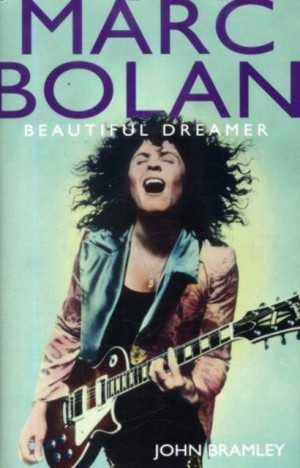 Marc Bolan: Beautiful Dreamer