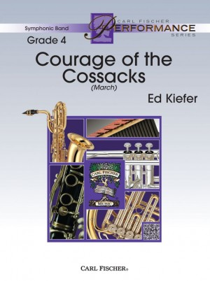 Ed Kiefer: Courage Of The Cossacks