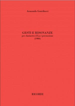 Armando Gentilucci: Gesti e risonanze