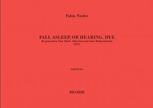 Fabio Nieder: Fall Asleep, Or Hearing, Dye