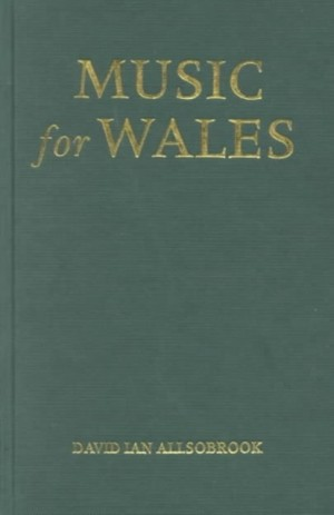 Music for Wales: Walford Davies and the National Council of Music, 1918-1941