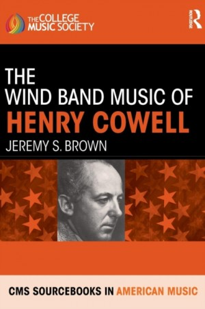 Wind Band Music of Henry Cowell, The