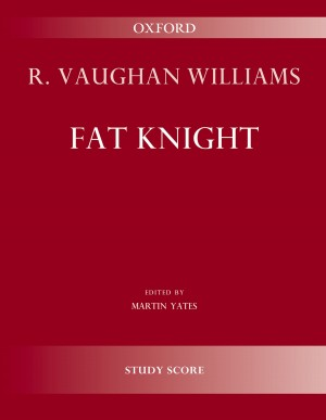 Vaughan Williams: Fat Knight Product Image