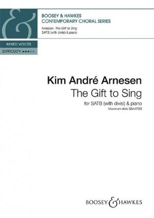Arnesen, K A: The Gift to Sing