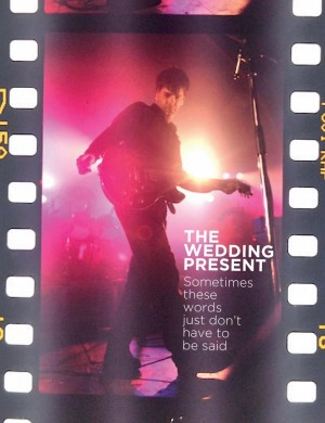 The Wedding Present: Sometimes these words just don't have to be said