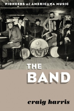 The Band: Pioneers of Americana Music