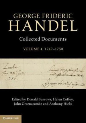 George Frideric Handel: Collected Documents Volume 4