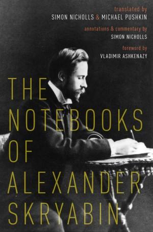 Notebooks of Alexander Skryabin, The