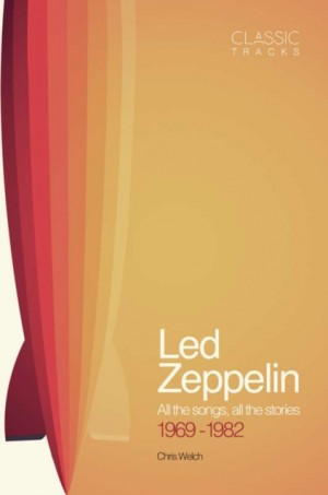 Classic Tracks: Led Zeppelin, 1969 - 1982