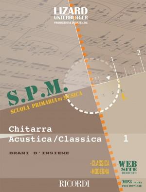 Maurizio Parri_ Unterberger: Chitarra Acustica e Classica 1 - Musica d'insieme