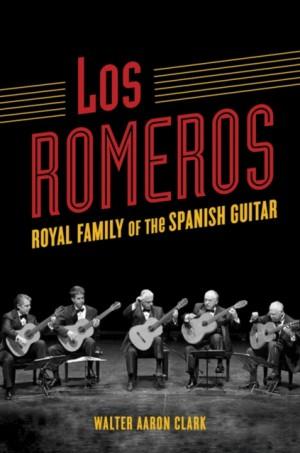 Los Romeros: Royal Family of the Spanish Guitar