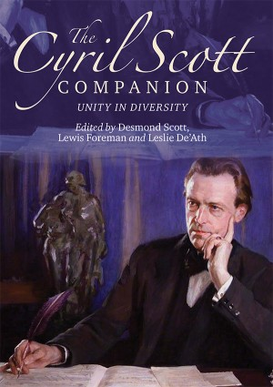 The Cyril Scott Companion: Unity in Diversity