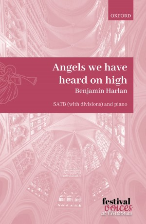 Harlan: Angels we have heard on high