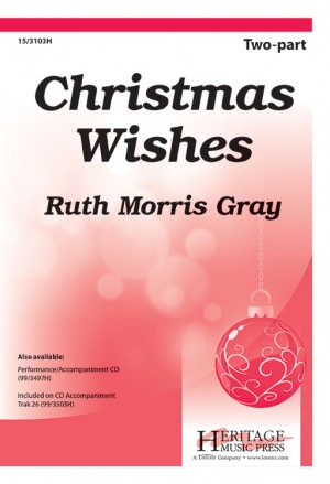 Ruth Morris Gray: Christmas Wishes