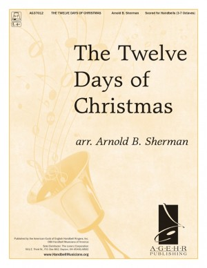 Arnold B. Sherman: The Twelve Days Of Christmas