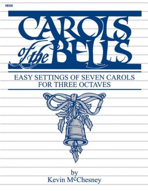 Kevin McChesney: Carols Of The Bells