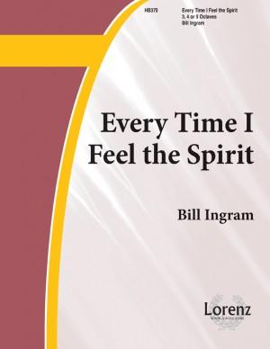 Bill Ingram: Every Time I Feel The Spirit Product Image