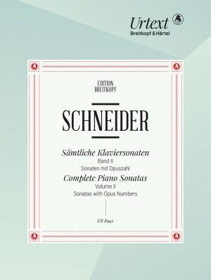 Friedrich Schneider: Complete Piano Sonatas in 4 Volumes