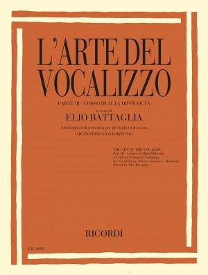 Elio Battaglia: L'Arte Del Vocalizzo (Mezzo- or Baritone) Part III