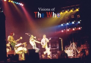 Visions of The Who